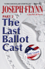 The Last Ballot Cast Part 2