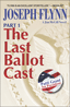 The Last Ballot Cast Part 1