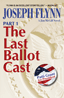 The Last Ballot Cast Part