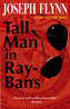 Tall Man in Ray Bans